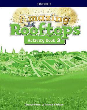 AMAZING ROOFTOPS 3º PRIMARIA ACTIVITY BOOK