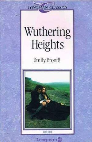 WUTHERING HEIGHTS (LONGMAN CLASSICS)