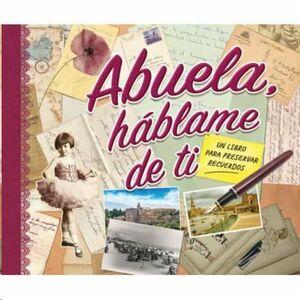 ABUELA HABLAME DE TI