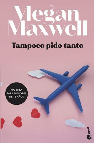 TAMPOCO PIDO TANTO (BOLSILLO)