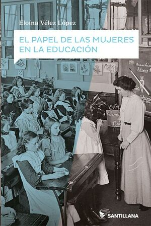 PAPEL DE LAS MUJERES EN LA EDUCACIÓN