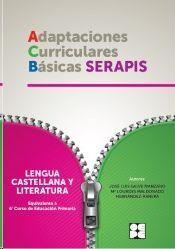 LENGUA CASTELLANA Y LITERATURA, EQUIVALENTE A 6 CURSO DE EDUCACIÓN PRIMARIA : ADAPTACIONES CURRICULA