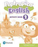 POPTROPICA ENGLISH 2, ACTIVITY BOOK