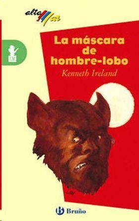 LA MÁSCARA DE HOMBRE-LOBO, ESO, 1 CICLO