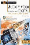 AUDIO Y VÍDEO DIGITAL. EDICIÓN 2003