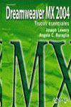 DREAMWEAVER MX 2004 : TRUCOS ESENCIALES VERSIÓN DUAL
