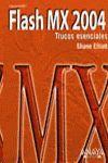 FLASH MX 2004 : TRUCOS ESENCIALES