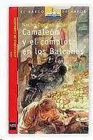 CAMALEÓN Y EL COMPLOT EN LOS BALCANES