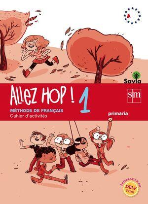 SAVIA, ALLEZ HOP!, 1. CAHIER D