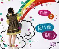 ANAYA ENGLISH, ARTS AND CRAFTS, 2 EDUCACIÓN PRIMARIA