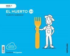 NIVEL 1 EL HUERTO 3.0 CUANTO SAB ED19