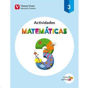 AULA ACTIVA, MATEMÁTICAS, 3 EDUCACIÓN PRIMARIA. ACTIVIDADES
