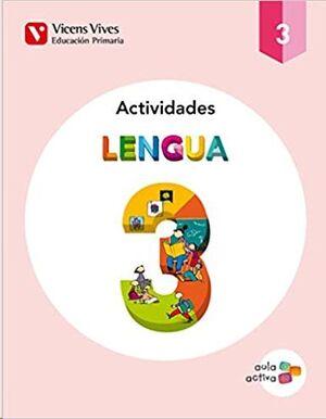 LENGUA 3 ACTIVIDADES (AULA ACTIVA) TERCERO DE PRIMARIA