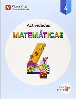 MATEMATICAS 4 ACTIVIDADES (AULA ACTIVA)