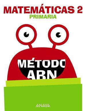 MATEMÁTICAS, 2º PRIMARIA, MÉTODO ABN, LIBRO DEL ALUMNO