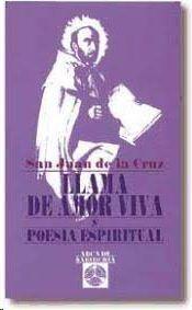 LLAMA DE AMOR VIVA Y POESÍA ESPIRITUAL