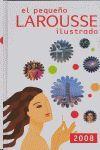 EL PEQUEÑO LAROUSSE ILUSTRADO, 2008