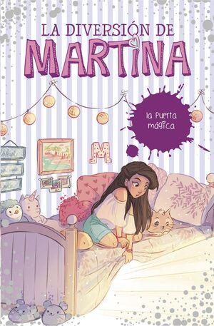 LA DIVERSION DE MARTINA 3 LA PUERTA MAGICA