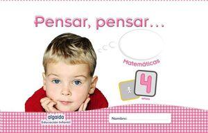 PENSAR, PENSAR-- MATEMÁTICAS 4 AÑOS EDUCACIÓN INFANTIL : LIBRO DEL ALUMNO. ANDALUCÍA, ARAGÓN, ASTURI