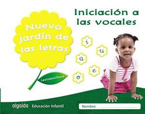 NUEVO JARDÍN DE LAS LETRAS, INICIACIÓN A LAS VOCALES, LECTOESCRITURA PAUTA, EDUCACIÓN INFANTIL, 3 AÑ