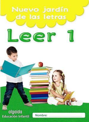 NUEVO JARDÍN DE LAS LETRAS, LEER 1, EDUCACIÓN INFANTIL, 5 AÑOS : CUADERNO DEL ALUMNO : ANDALUCÍA, AR