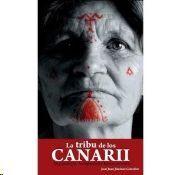 LA TRIBU DE LOS CANARII : ARQUEOLOGÍA, ANTIGÜEDAD Y RENACIMIENTO