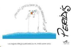 PERIDIS, 2004-2011 : LOS MEJORES DIBUJOS PUBLICADOS EN EL PAÍS